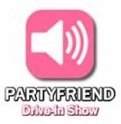 Partyfriend Drive-in Show